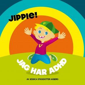 Hårdpärm - Jippie jag har ADHD.