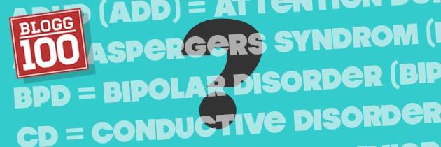 ADHD, TS, AS, NPF och UNS. Vad betyder alla förkortningar?